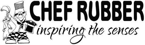 Chef Rubber- Inspiring The Senses!