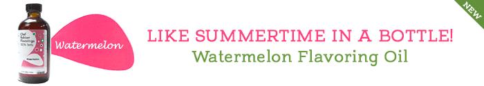 €œChef Rubber Watermelon Flavoring